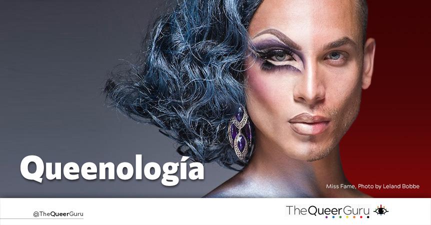 Queenología    ¿Cuántas especies de Drag Queens existen?